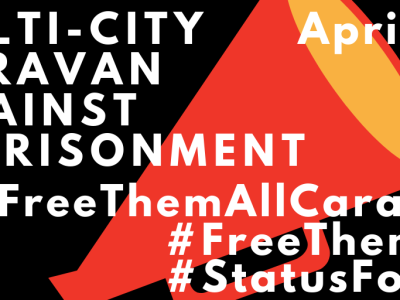 text over an image of a megaphone. it says, MULTI-CITY CARAVAN AGAINST IMPRISONMENT April 26 #FreeThemAllCaravan #FreeThemAll #StatusForAll